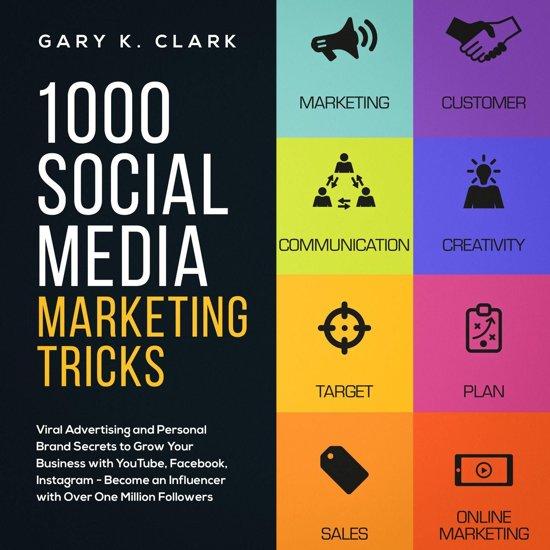 1000 Social Media Marketing Tricks in 2019