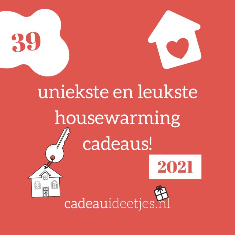 39 uniekste en leukste housewarming cadeaus 2021