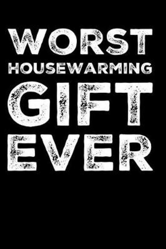 Boek met titel Worst Housewarming Gift Ever
